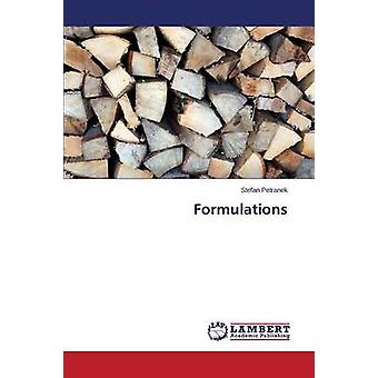 Formulations by Petranek Stefan - 9783659640995 Book