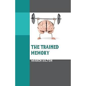 The Trained Memory by Warren Hilton - 9789387513587 Book