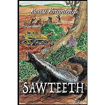 Sawteeth by Kwasi Koranteng - 9789988298074 Book