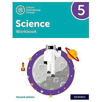 Oxford International Primary Science Second Edition Workbook 5 by Deborah RobertsTerry HudsonAlan HaighGeraldine Shaw