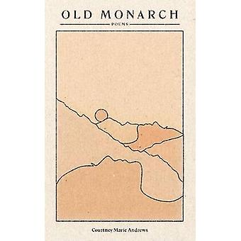 Old Monarch Poems