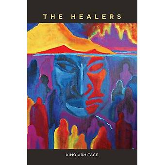 The Healers by Kimo Armitage