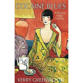 Cocaine Blues LP by Kerry Greenwood