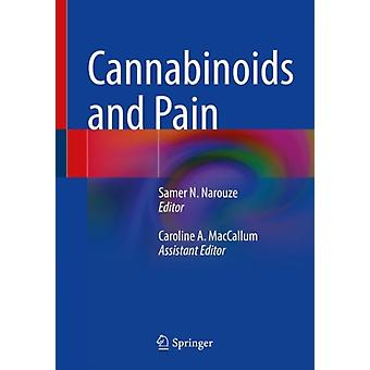 Cannabinoids and Pain by Edited by Samer N Narouze