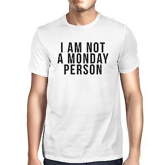 Hauska valkoinen graafinen rohkea t-paita - en ole maanantai-henkilö