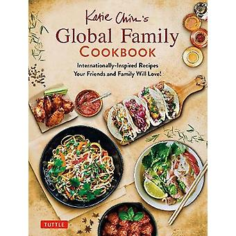 Katie Chin's Global Family Cookbook