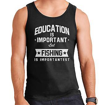 Koulutus on tärkeää, mutta Kalastus on Importantest miesten liivi