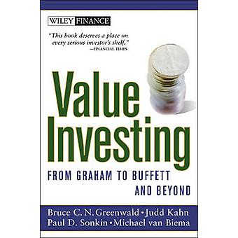 Value Investing - From Graham to Buffett and Beyond (New edition) by B