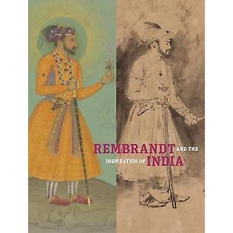 Rembrandt en de inspiratie van India door Stephanie Schrader - 978160