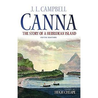 Canna - The Story of a Hebridean Island by John Lorne Campbell - 97817