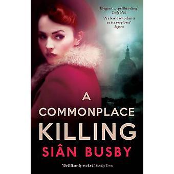 Un meurtre banal par Sian Busby - livre 9781780722061