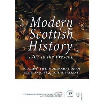 Modern Scottish History 1707 to the Present - v. 2 - Modernisation of S
