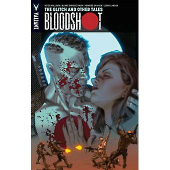 Bloodshot - Volume 6 - The Glitch and Other Tales by Howard Chaykin - H