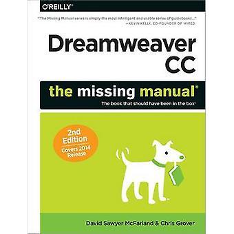 Dreamweaver CC - The Missing Manual - Abdeckungen 2014 Release von David Sawy