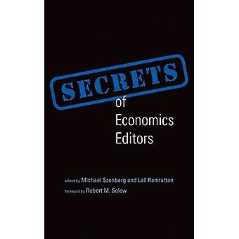Hemligheter av nationalekonomi redaktörer av Michael Szenberg - Lall Ramrattan - R