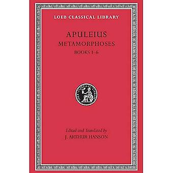 Metamorphoses I, Books I-VI (Loeb Classical Library)