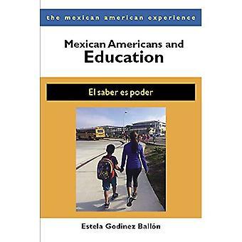Mexicaanse Amerikanen en onderwijs: El Saber es Poder (de Mexicaanse Amerikaanse ervaring)