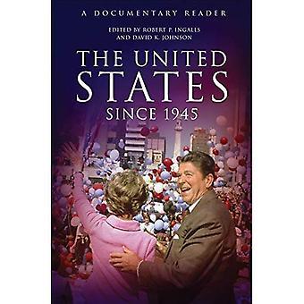 Die Vereinigten Staaten seit 1945: Eine dokumentarische Reader (Aufdeckung der Vergangenheit: dokumentarische Leser in der amerikanischen Geschichte)