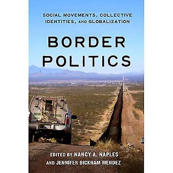 Frontière politique: Mouvements sociaux, identités collectives et mondialisation