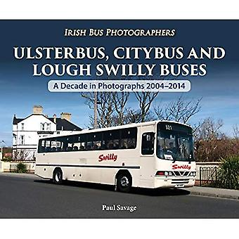Ulsterbus, Citybus and Lough Swilly Buses: A Decade in Photographs 2004-2014 (Irish Bus Photographers)