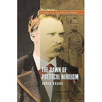 Beginn der politischen Nihilismus: Nihilist Bestellung V. Ich (der Nihilist Reihenfolge)