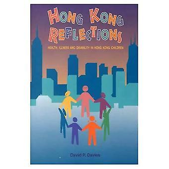 Hong Kong Reflections: Gezondheid, ziekte en arbeidsongeschiktheid in Hong Kong kinderen