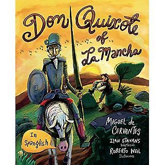 Don Quijote av La Mancha: (i Spanglish)