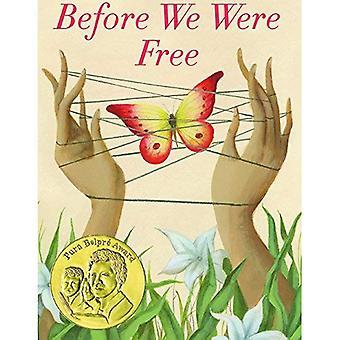 Før vi var gratis
