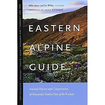 Oost-Alpine gids: Natural History en instandhouding van de berg toendra ten oosten van de Rocky Mountains