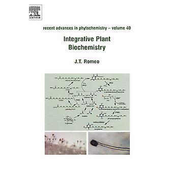 Integratieve Plant biochemie door Romeo & John T.