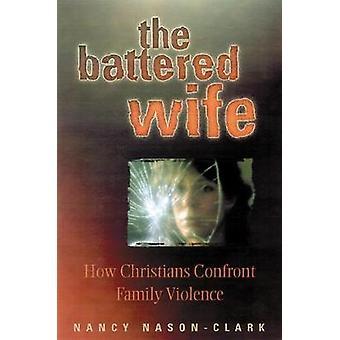 Den voldsramte kone af NasonClark & Nancy