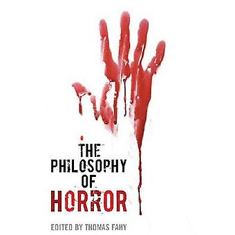 The Philosophy of Horror by Fahy & Thomas