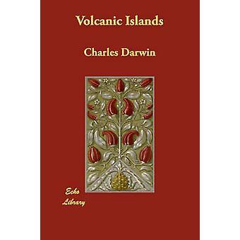 Islas Volcánicas por el profesor Charles Darwin