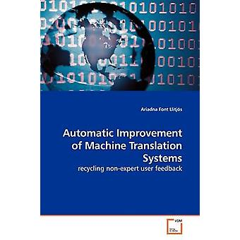 Automatische Verbesserung der maschinelle Übersetzungssysteme durch Schrift Llitjs & Ariadna