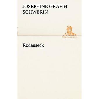 Rodanseck von Schwerin & Josephine Gr