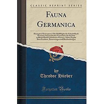 Fauna Germanica: Hemiptera Heteroptera; (Die Halbflgler der Schnabelkerfe Wanzen); Systematisches Verzeichnis...