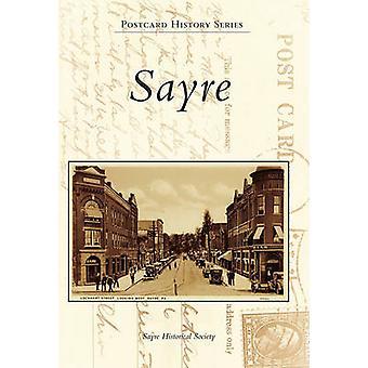 Sayre by Sayre Historical Society - 9780738573762 Book
