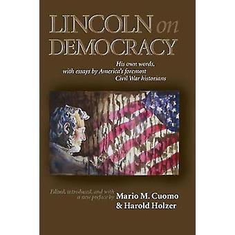 Lincoln on Democracy by Mario M. Cuomo - 9780823223459 Book