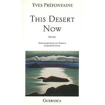 This Desert Now by Yves Prefontaine - Judith Cowan - 9780920717660 Bo