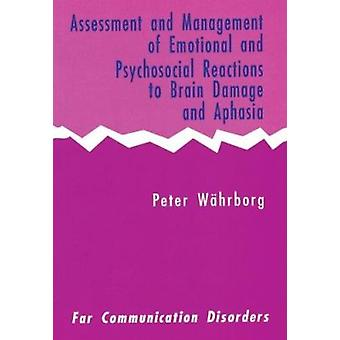 Assessment and Management of Emotional and Psychosocial Reactions to