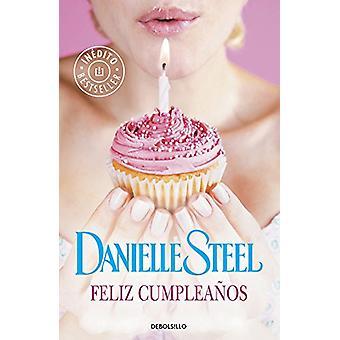 Feliz cumpleaños / Happy Birthday (Spanish Edition) - 9788490624395
