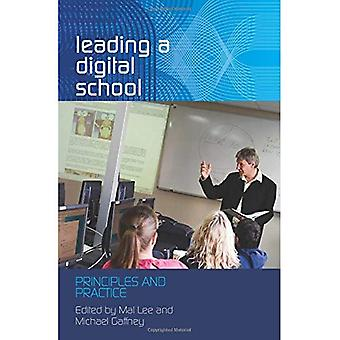 Leading a Digital School: Principles and Practice