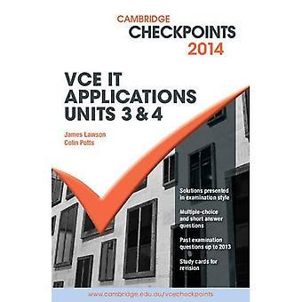 Cambridge Checkpoints VCE IT Applications Units 3 et 4 2014 - Cambridge Checkpoints