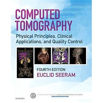 Computed Tomography by Euclid Seeram