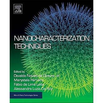 Nanocharacterization Techniques by Osvaldo Novais Jr de Oliveira