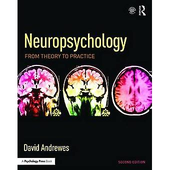 Neuropsychology by David Andrewes