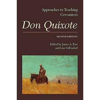 Approaches to Teaching Cervantes'  -Don Quixote - (2nd Revised edition)