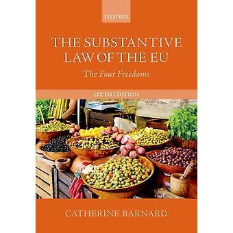 Substantive Law of the EU by Catherine Barnard