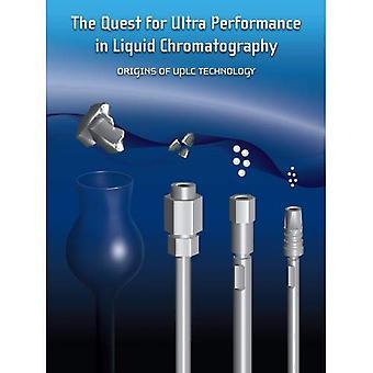La búsqueda de rendimiento Ultra en cromatografía líquida: orígenes de la tecnología UPLC (serie de aguas)