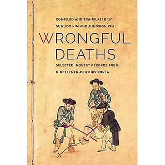 Wrongful Deaths - Selected Inquest Records from Nineteenth-Century Kor